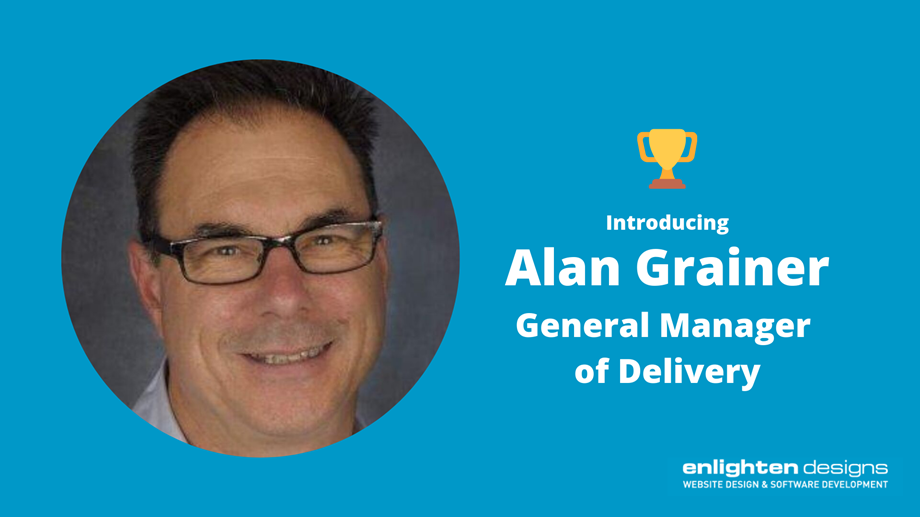 Alan Grainer General Manager of Delivery.